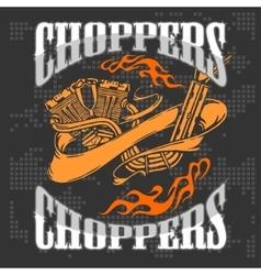 Choppers - vintage bikers badge vector image