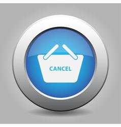 Blue button shopping basket cancel vector