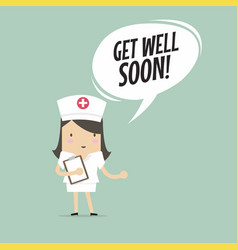 Nurse with get well soon speech bubble vector