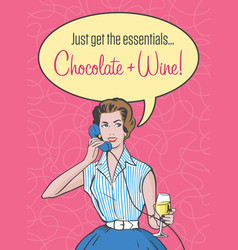 retro woman needs chocolate and wine vector image