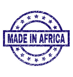 scratched textured made in africa stamp seal vector image