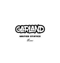 United states garland texas city graffitti font vector