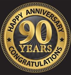90 years happy anniversary congratulations gold vector image vector image