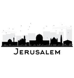 Jerusalem City skyline black and white silhouette vector image
