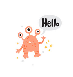 Cute pink monster and hello lettering text vector