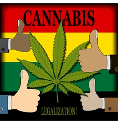 Supporting the legalization of cannabis vector image vector image