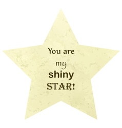 You are my shiny star concept vector image vector image