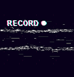 Glitch record with white distortions on black vector
