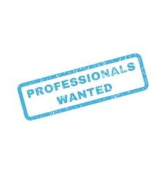 Professionals Wanted Rubber Stamp vector image vector image