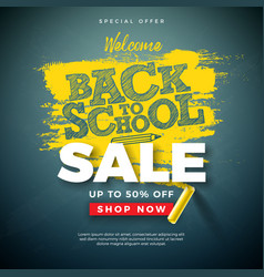 Back to school sale design with typography letter vector