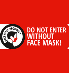 face mask required sign protective measures vector image