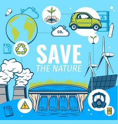 Save nature clean green planet ecology poster vector