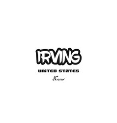 United states irving texas city graffitti font vector