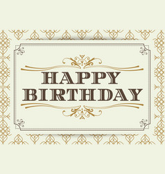 vintage happy birthday typography border and vector image