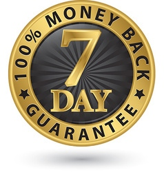 7 day 100 money back guarantee golden sign vector