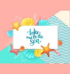 Hand lettering summer phrase - take me to vector