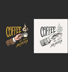 cup coffee in hand logo and emblem for shop vector image