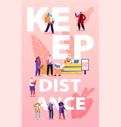 Keep distance concept customers characters in vector