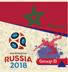Russia 2018 wc group b morocco background vector