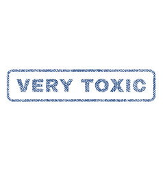 Very toxic textile stamp vector