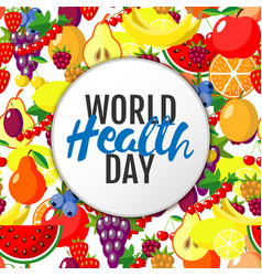 World health day concept with fruits background vector