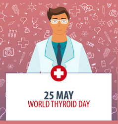 25 may world thyroid day medical holiday vector image
