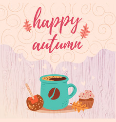 Happy autumn card with coffee vector