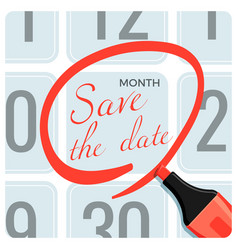 Save the date poster with red circle mark on vector