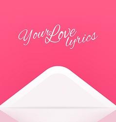 Your Love Lyrics Envelope Design vector image