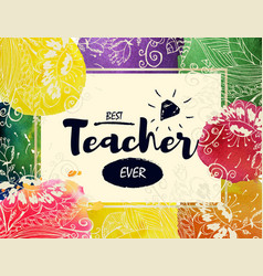 happy teacher s day greeting card frame with vector image