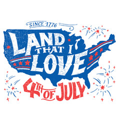 Land that i love fourth july greeting card vector