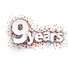 Nine years paper confetti sign vector image