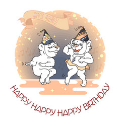 happy birthday card two funny cute bears are vector image