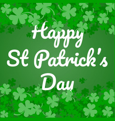 green clover abstract background for st patricks vector image