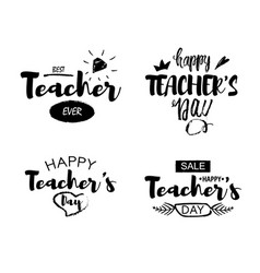 Happy teacher s day greeting lettering quotes vector