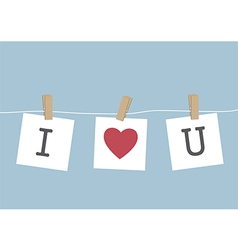 I Love You hanging on wire vector image vector image