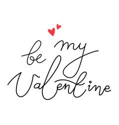 Calligraphic phrase be my valentine simple vector