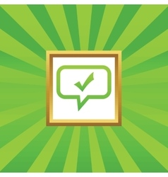 Tick mark message picture icon vector image vector image