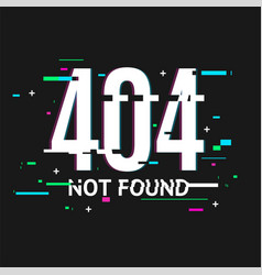 404 not found concept glitch style vector image