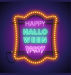 Happy halloween party neon sign in a lamp frame vector