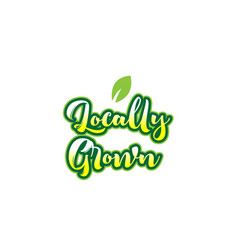 Locally grown word font text typographic logo vector