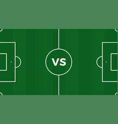 football match versus teams intro sport vector image