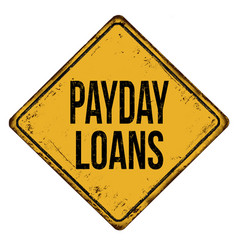 Payday loans vintage rusty metal sign vector