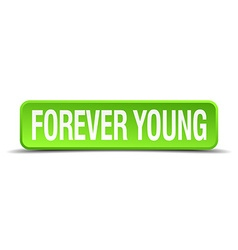 Forever young green 3d realistic square isolated vector