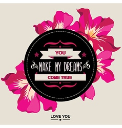 Summer poster You make my dreams come vector image
