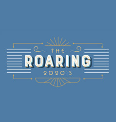 Roaring 2020s art deco retro lettering label vector