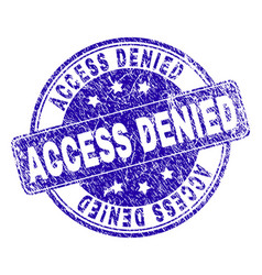Scratched textured access denied stamp seal vector