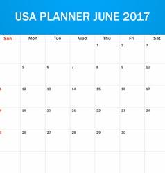 USA Planner blank for June 2017 Scheduler agenda vector
