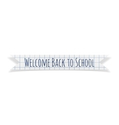 Welcome back to school paper ribbon vector