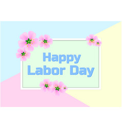 with text - happy labor day vector image